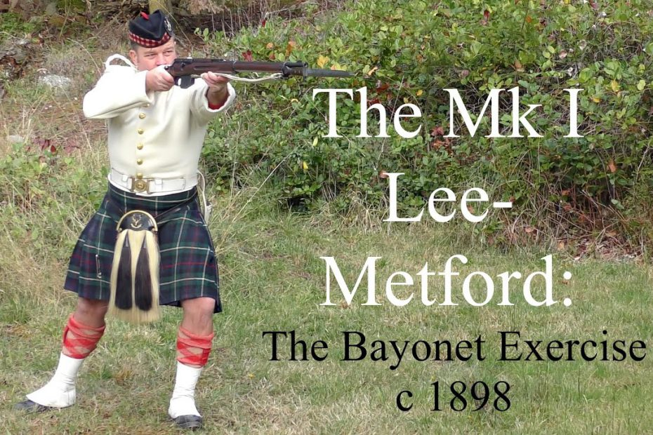 The Mk I Lee Metford: The Bayonet Exercise  c 1898
