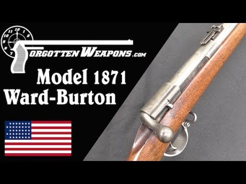 Ward Burton Model 1871: The US Tries a Bolt Action