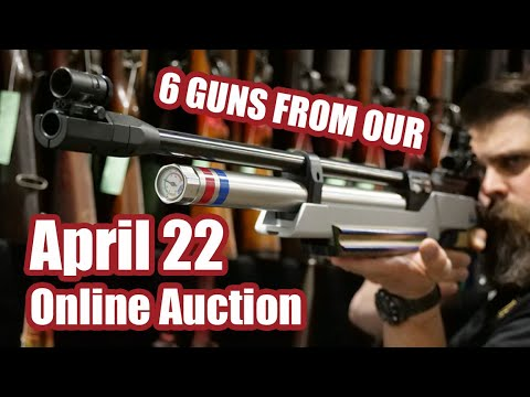 6 Guns from the April 22 Online Auction