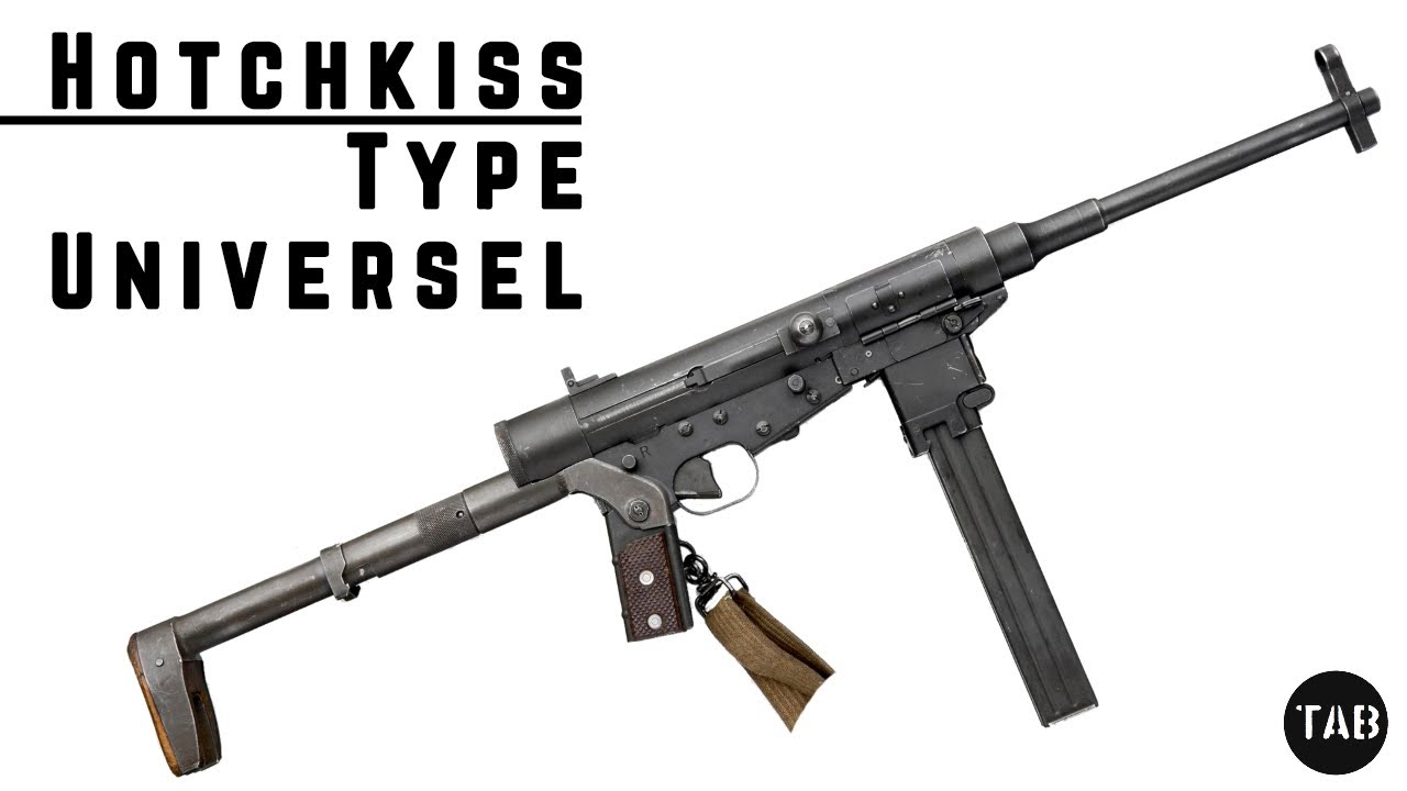 TAB Episode 67: Hotchkiss Universal Submachine Gun