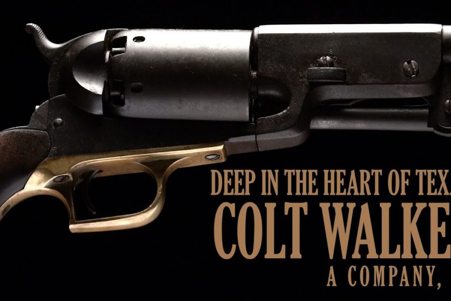 Deep in the Heart of Texas: Colt Walker A Company, 50