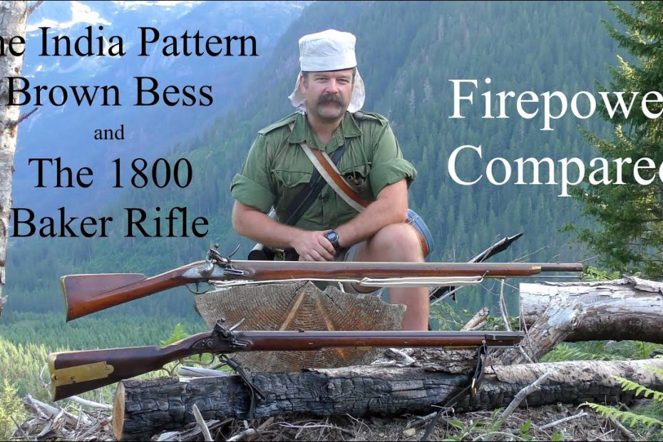The India Pattern Brown Bess and the 1800 Baker Rifle: Firepower Compared