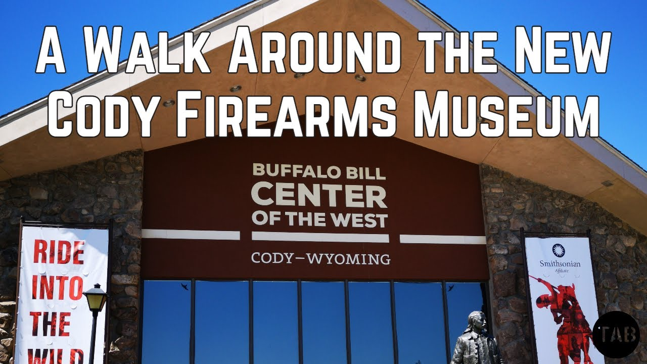 A Walk Around the Cody Firearms Museum