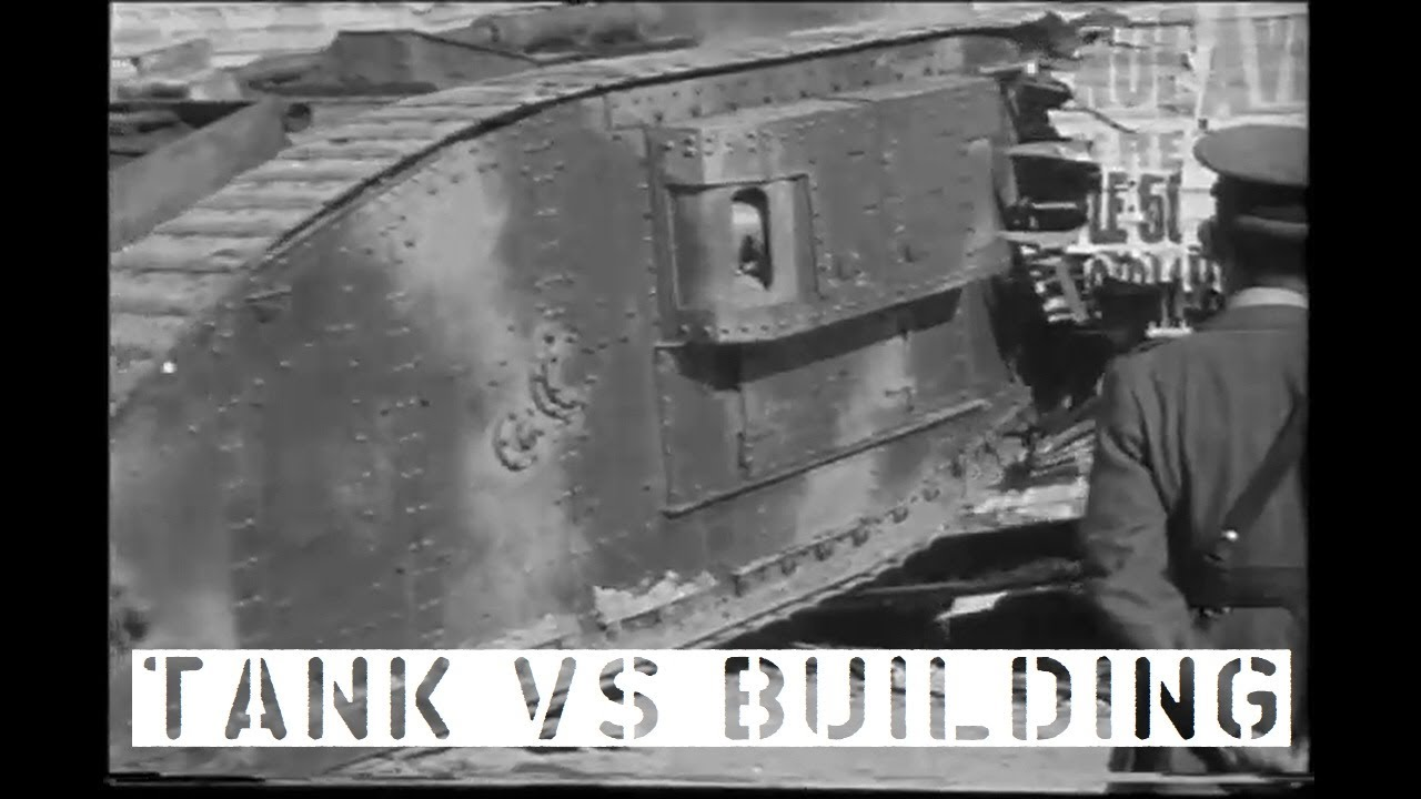 Tank vs Building (1917)