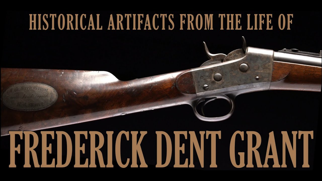 Historical Artifacts From the Life of Frederick Dent Grant