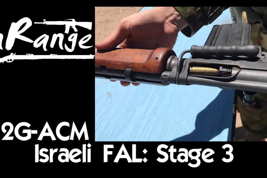 2g-ACM: Israeli Light Barrel FAL – שלב שלישי