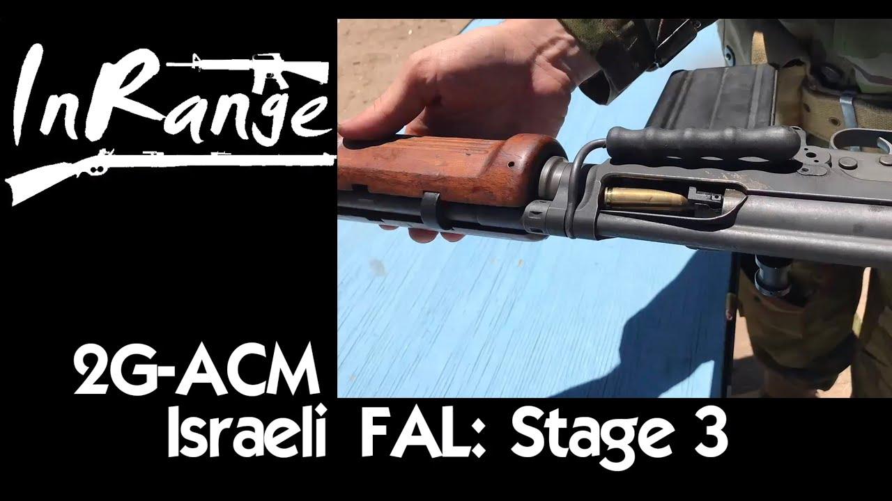 2g-ACM: Israeli Light Barrel FAL – שלב שלישי