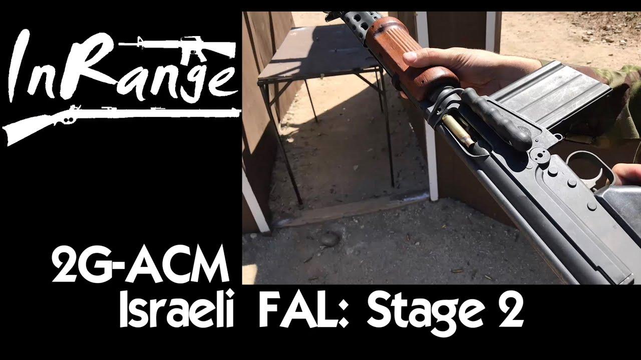 2g-ACM: Israeli Light Barrel FAL – שלב שני