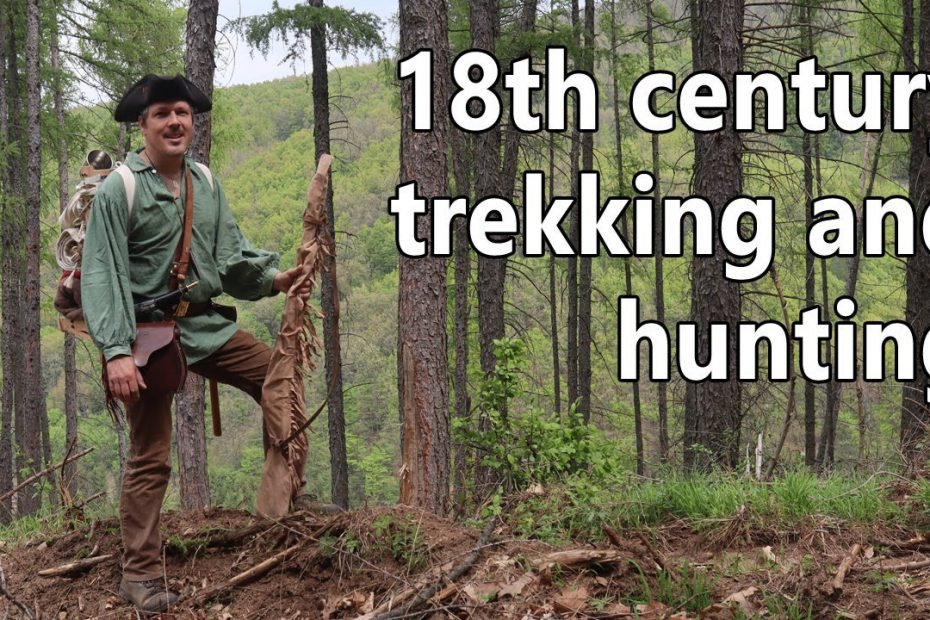 18th century trekking and hunting