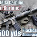 "SFOD-D [Delta Force] Carbine ""Gordon Carbine"" to 500yds: Practical Accuracy"