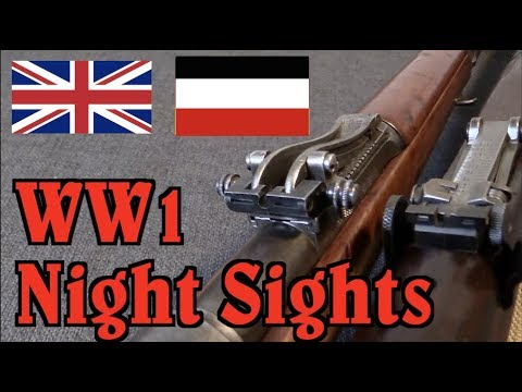 WW1 Night Sights: Gewehr 98 and SMLE