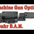 Optics for Machine Guns: The Spuhr B.A.M.