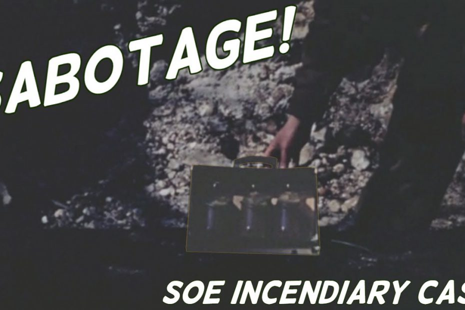 SOE Sabotage – The Incendiary Case