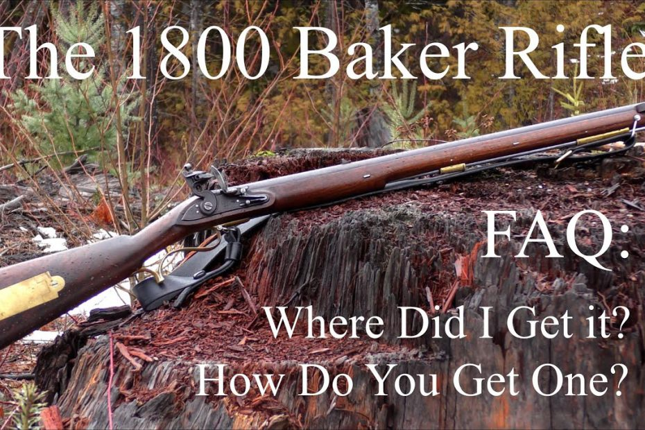 The 1800 Baker Rifle:  Two (Very) Frequently Asked Questions