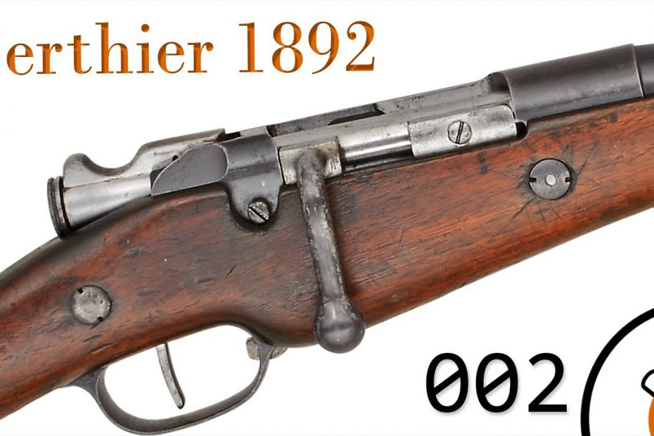 Small Arms of WWI Primer 002*: French Berthier 1892
