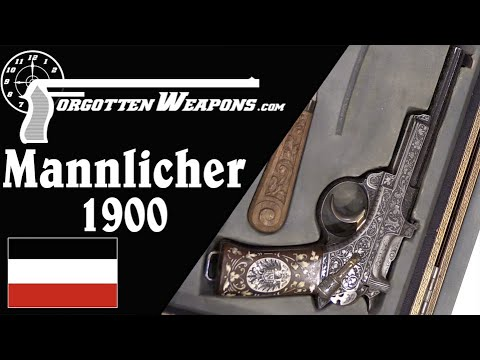 Pistols for Royalty: the Mannlicher 1900 Standard and Magnificently Engraved