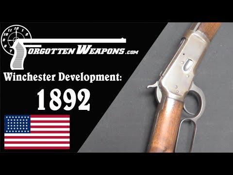 Winchester Lever Action Development: Model 1892