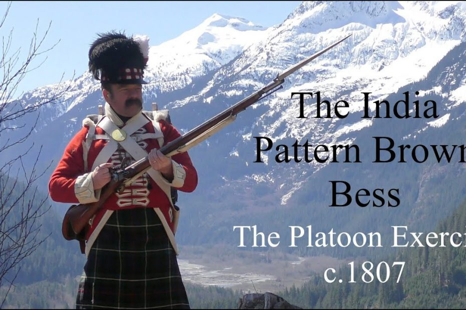 The India Pattern Brown Bess: Musketry of the Napoleonic Era -PART ONE – The Platoon Exercise c.1807