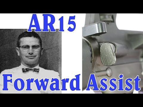 Saga of the AR15 Forward Assist: A Solution Searching for a Problem