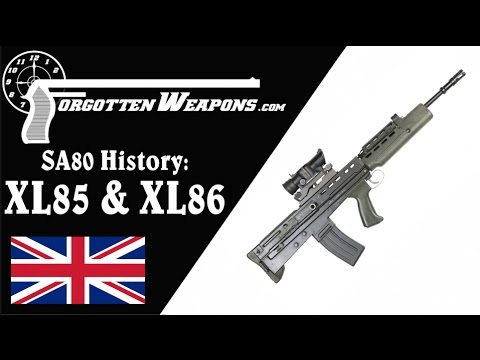 SA80 History: The Pre-Production XL85 and XL86