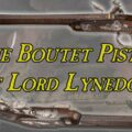 The Boutet Pistols of Lord Lynedoch