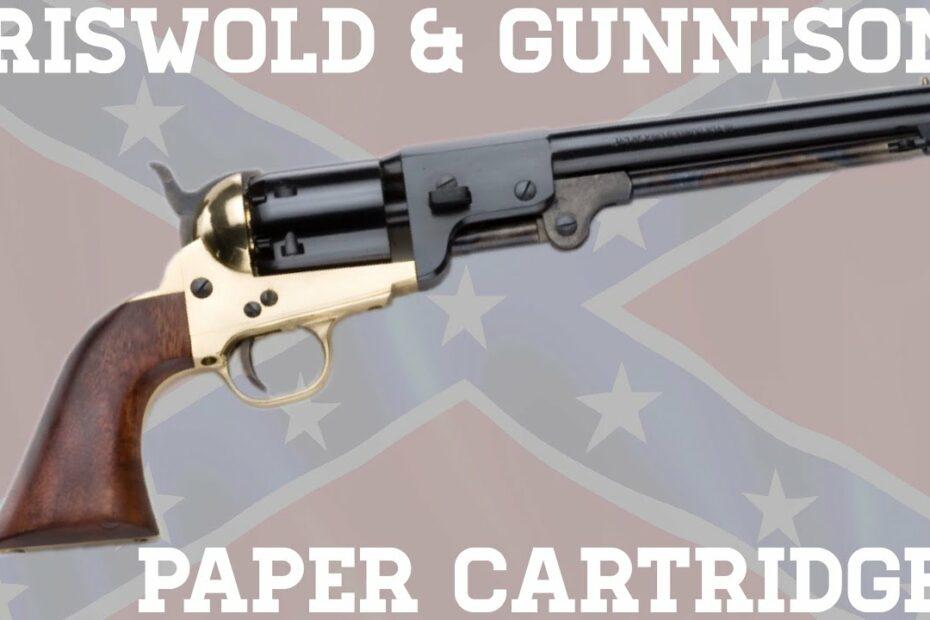 Griswold & Gunnison, Part 2: Paper Cartridges