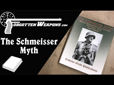 Book Review: The Schmeisser Myth by Martin Helebrant