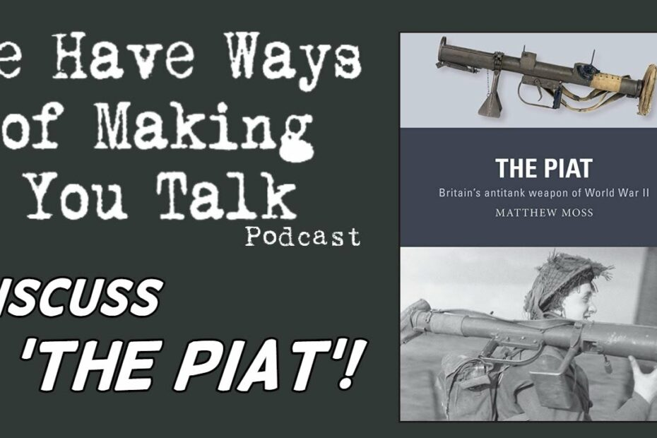 We Have Ways of Making You Talk Discuss 'The PIAT'