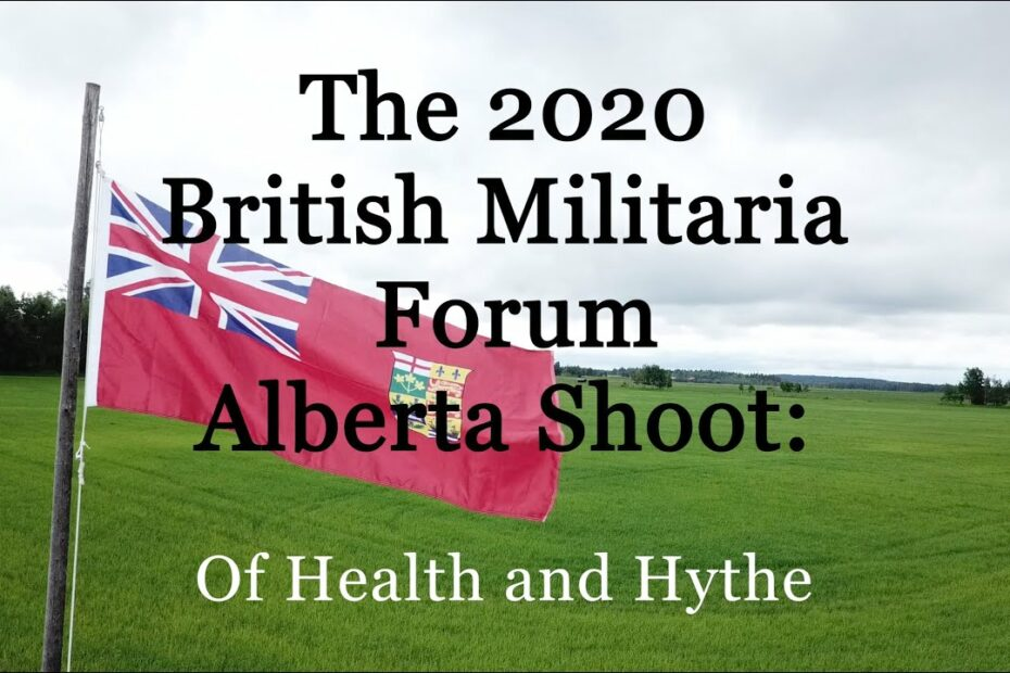 The 2020 British Militaria Forum Alberta Shoot:  Of Health and Hythe