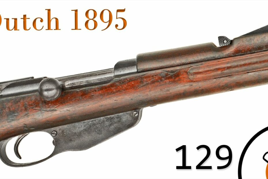 Small Arms of WWI Primer 129: Dutch Mannlicher 1895