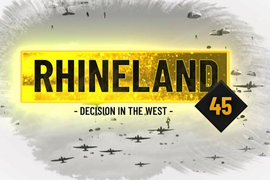 Help Us Make Rhineland 45!