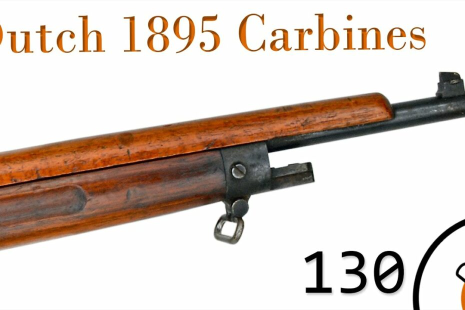 Small Arms of WWI Primer 130: Dutch 1895 Carbines