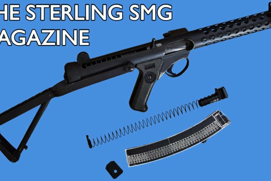 The Sterling Submachine Gun Magazine: The Best Magazine Ever Designed?