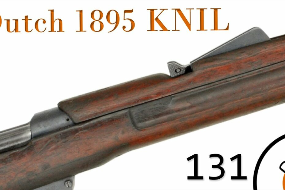 Small Arms of WWI Primer 131: Dutch 1895 KNIL