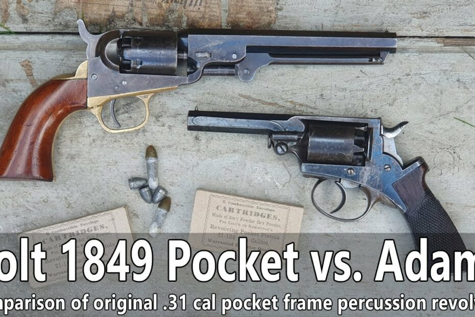 The most popular percussion revolvers: original Colt 1849 Pocket .31 vs Adams .31