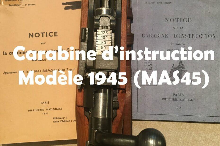 Carabine d'instruction MAS 45