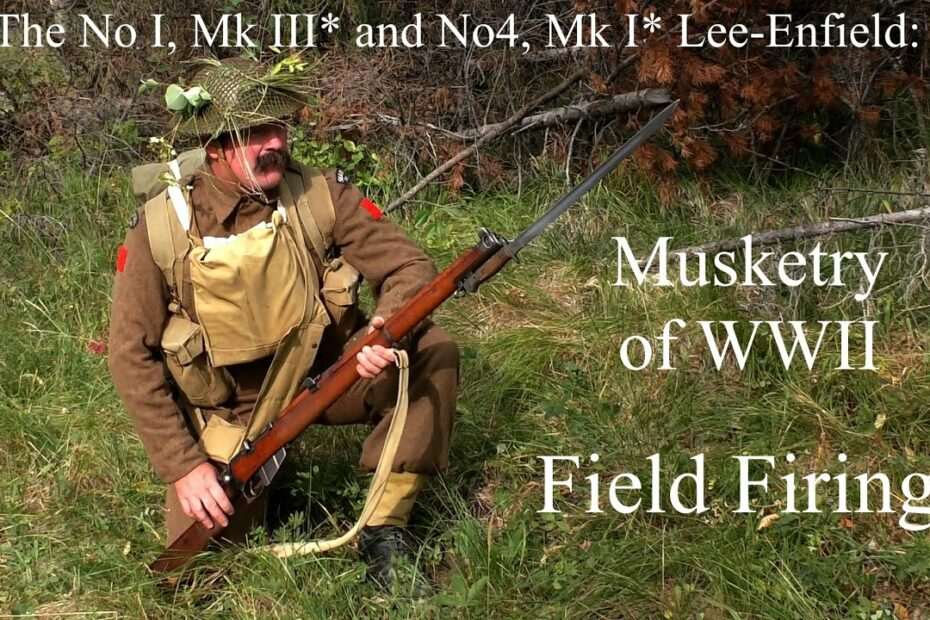 The No 1 Mk III* and No 4, MK I*:  Musketry of WWII – Field Firing
