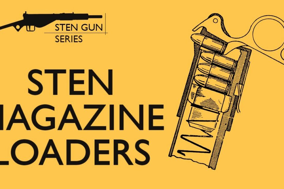 STEN Magazine Loaders