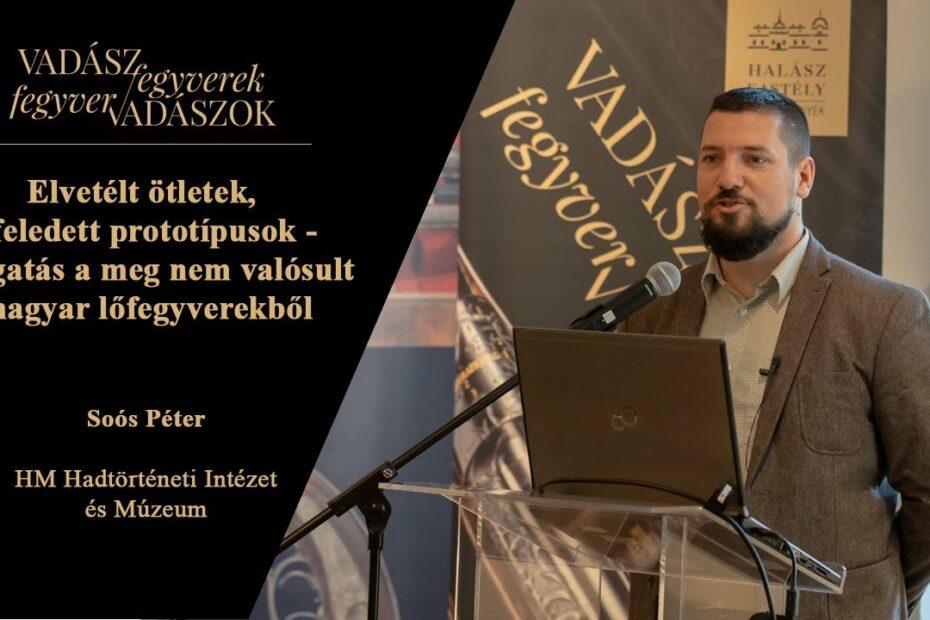 Elvetélt ötletek, elfeledett prototípusok –meg nem valósult magyar lőfegyverek (Soós Péter)