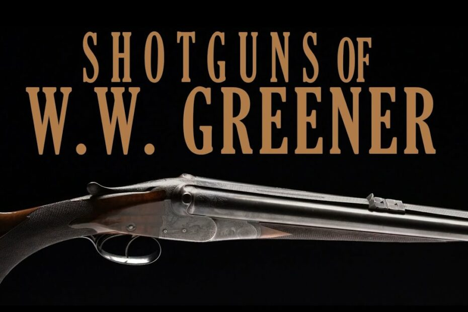Shotguns of W.W. Greener