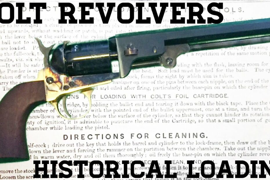 Historical Loading of Colt Revolvers