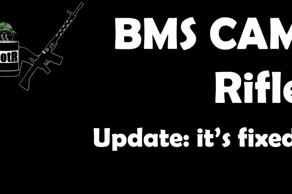 BMS CAM Rifle Update: It's Fixed!