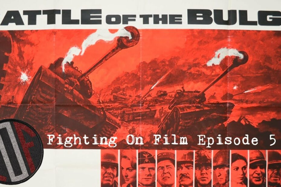 Fighting On Film: Battle of the Bulge (1965) – Henry Fonda – Robert Shaw – Charles Bronson
