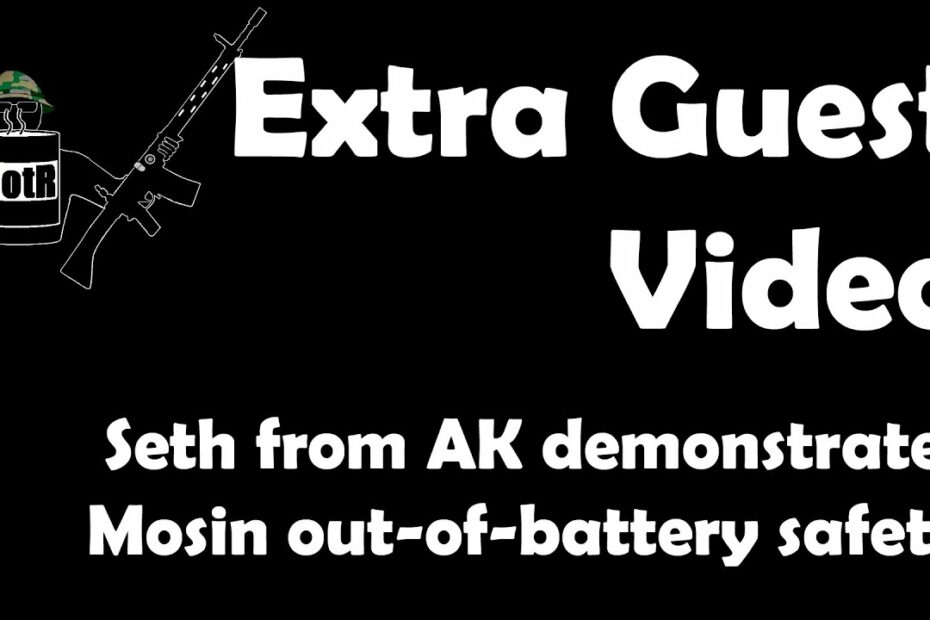 Extra Video: Seth from AK takes you through a Mosin out of battery safety.