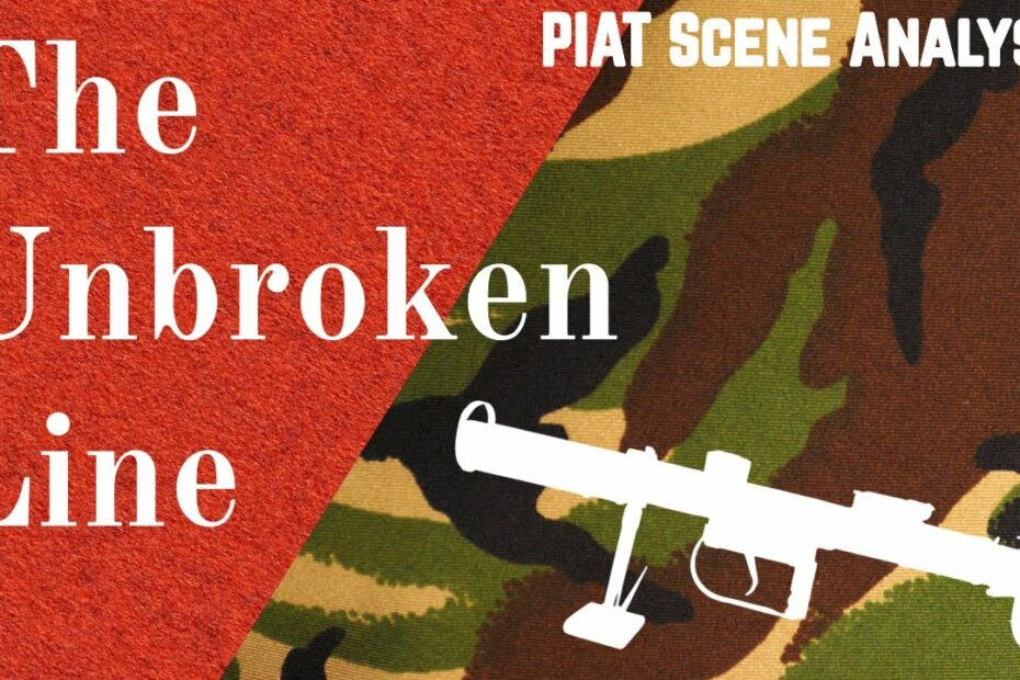 PIAT Scene Analysis: 'The Unbroken Line' (1985)
