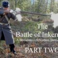 The Battle of Inkerman: A Britishmuzzleloaders Battle Series -PART TWO-