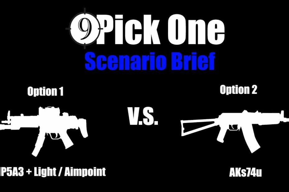Scenario Brief [Embassy Security] MP5A3 vs. AKs74u (Pick One Ep.3)