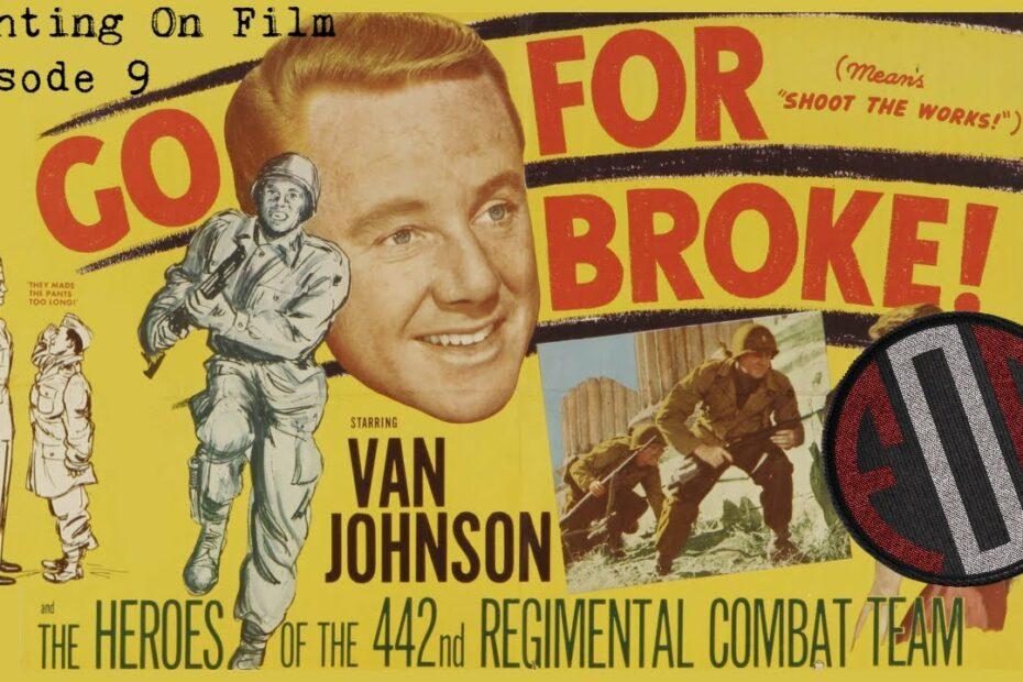 Fighting On Film: Go For Broke! (1951) – Robert Pirosh – Van Johnson – Lane Nakano – Henry Nakamura