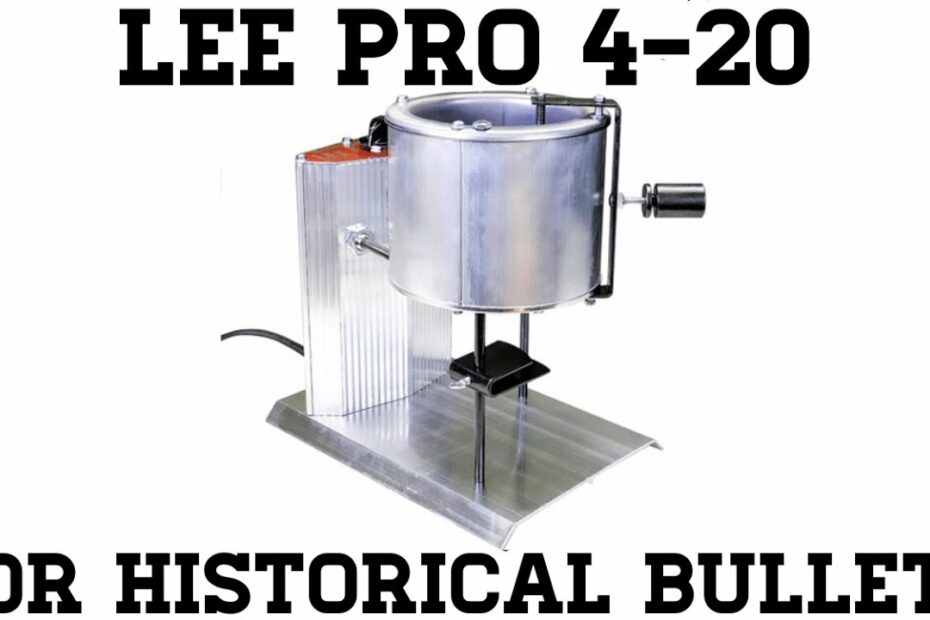 Lee Pro 4-20 for Historical Bullets