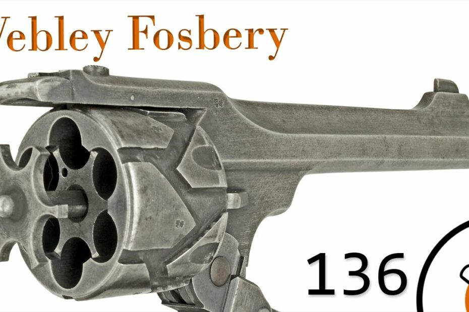 Small Arms of WWI Primer 136: British Webley Fosbery